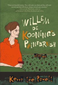 Willem De Koonings Paintbrush Kerry Lee Powell HarperAvenue, 2016 272 pages
