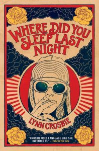 Where Did You Sleep Last NightLynn CrosbieHouse of Anansi, 2015256 pages