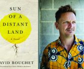 "<a href=""http://notesandqueries.ca/reviews/david-bouchets-sun-of-a-distant-land-reviewed-by-jc-sutcliffe"">David Bouchet's ""Sun of a Distant Land""<br><a href=""http://notesandqueries.ca/jc-sutcliffe/""> Reviewed by JC Sutcliffe"