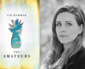"""<a href=""""http://notesandqueries.ca/reviews/liz-harmers-the-amateurs-reviewed-by-jc-sutcliffe"""">Liz Harmer's <em>The Amateurs</em><br><a href=""""http://notesandqueries.ca/jc-sutcliffe/""""> Reviewed by JC Sutcliffe"""