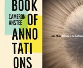 "<a href=""http://notesandqueries.ca/reviews/cameron-anstees-and-alice-majors-reviewed-by-bruce-whiteman"">Cameron Anstee's <em>Book of Annotations </em><br>and Alice Major's<em>Welcome to the Anthropocene</em><br><a href=""http://notesandqueries.ca/bruce-whiteman/""> Reviewed by Bruce Whiteman"