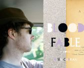 """<a href=""""http://notesandqueries.ca/reviews/oisin-currans-blood-fable-reviewed-by-jesse-eckerlin"""">Oisín Curran's <em>Blood Fable</em><br><a href=""""http://notesandqueries.ca/jesse-eckerlin/""""> Reviewed by Jesse Eckerlin"""