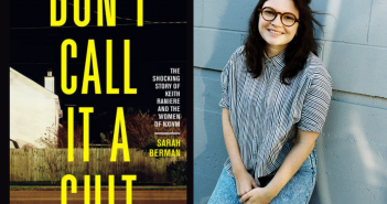 """<a href=""""http://notesandqueries.ca/reviews/dont-call-it-a-cult/"""">Sarah Berman's Don't Call it a Cult: The Shocking Story of Keith Raniere and the Women of NXIVM </a><br><a href=""""http://notesandqueries.ca/emily-donaldson/"""">by Emily Donaldson</a>"""